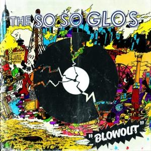 so-so-glos-blowout
